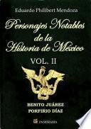 Personajes Notables De La Historia De México 2