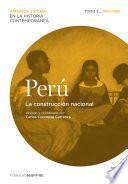 Perú. La Construcción Nacional. Tomo 2 (1830 1880)