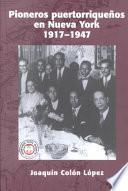 libro Pioneros Puertorriqueños En Nueva York