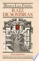 libro Raíz De Sombras