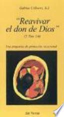 Reavivar El Don De Dios