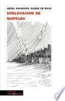 Sublevación De Nápoles Capitaneada Por Masanielo