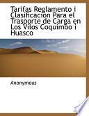 libro Tarifas Reglamento I Clasificacion Para El Trasporte De Carga En Los Vilos Coquimbo I Huasco