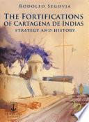 The Fortifications Of Cartagena De Indias