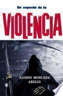 Un Aspecto De La Violencia