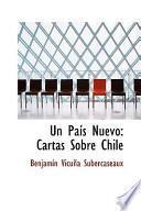 libro Un Pas Nuevo: Cartas Sobre Chile