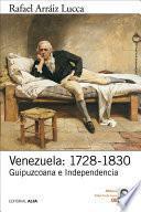 Venezuela: 1728 1830
