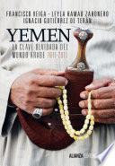 libro Yemen. La Clave Olvidada Del Mundo árabe
