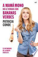 libro A Mamá Mono No Le Vengas Con Bananas Verdes