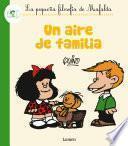 Un Aire De Familia (fixed Layout) (la Pequeña Filosofía De Mafalda)
