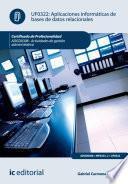 libro Aplicaciones Informáticas De Bases De Datos Relacionales. Adgd0308   Actividades De Gestión Administrativa