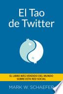 El Tao De Twitter