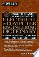 English Spanish, Spanish English Electrical And Computer Engineering Dictionary