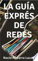 libro La Guía Exprés De Redes