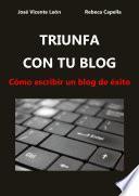 Triunfa Con Tu Blog