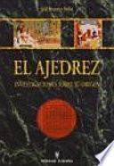 libro El Ajedrez. Investigaciones Sobre Su Origen