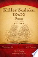 Killer Sudoku 10×10 Deluxe   De Fácil A Difícil   Volumen 12   459 Puzzles