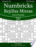 Numbricks Rejillas Mixtas Impresiones Con Letra Grande   Difícil   Volumen 10   276 Puzzles