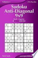 Sudoku Anti Diagonal 9×9   De Fácil A Experto   Volumen 1   276 Puzzles