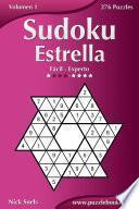 Sudoku Estrella   De Fácil A Experto   Volumen 1   276 Puzzles