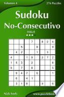 Sudoku No Consecutivo   Difícil   Volumen 4   276 Puzzles