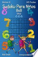 Sudoku Para Niños 8x8   Difícil   Volumen 6   145 Puzzles
