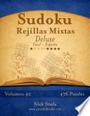 Sudoku Rejillas Mixtas Deluxe   De Fácil A Experto   Volumen 42   476 Puzzles