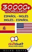 30000+ Español   Inglés Inglés   Español Vocabulario
