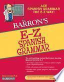 Barron S E Z Spanish Grammar