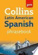 libro Collins Gem Latin American Spanish Phrasebook And Dictionary (collins Gem)