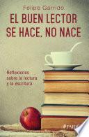 libro El Buen Lector Se Hace, No Nace