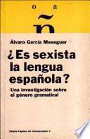 Es Sexista La Lengua Española?