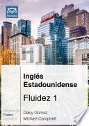 libro Inglés Estadounidense Fluidez 1