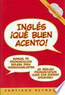 Ingles Que Buen Acento
