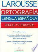 Larousse Ortografía Lengua Española