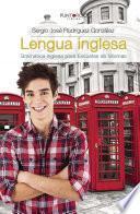 Lengua Inglesa. Gramática Inglesa Para Escuelas De Idiomas