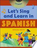 Let S Sing And Learn In Spanish (book + Audio Cd)