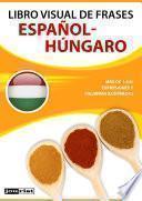 Libro Visual De Frases Español Húngaro