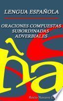Oraciones Compuestas Subordinadas Adverbiales