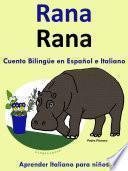 Rana   Cuento Bilingüe En Italiano Y Español.