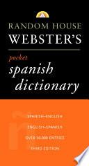 Random House Webster S Pocket Spanish Dictionary