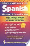 Rea S Handbook Of Spanish Grammar, Style And Writing