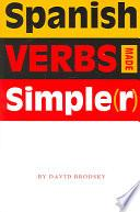 libro Spanish Verbs Made Simple(r)