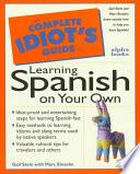libro The Complete Idiot S Guide To Learning Spanish On Your Own