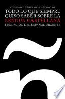 libro Todo Lo Que Siempre Quiso Saber Sobre La Lengua Castellana