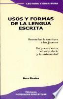 libro Usos Y Formas De La Lengua Escrita