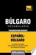 Vocabulario Español Búlgaro   5000 Palabras Más Usadas