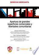 Apertura De Grandes Superficies Comerciales Y Libertades Comunitarias