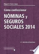 libro Cómo Confeccionar Nóminas Y Seguros Sociales 2014