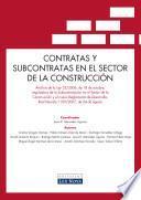 Contratas Y Subcontratas En El Sector De La Construcción (e Book)